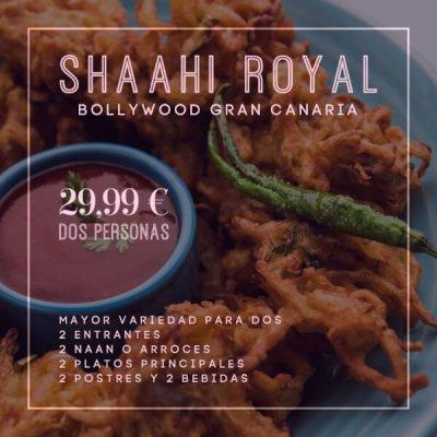 Shaahi Royal Menu para DOS Bollywood Gran Canaria